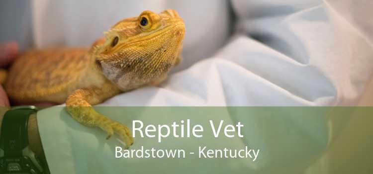 Reptile Vet Bardstown - Kentucky
