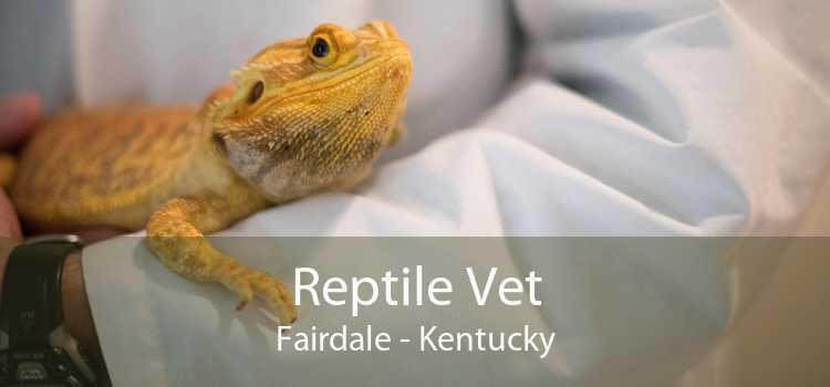 Reptile Vet Fairdale - Kentucky