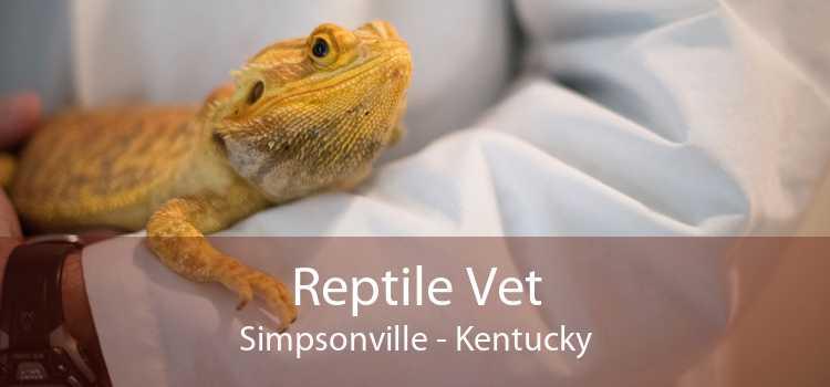Reptile Vet Simpsonville - Kentucky