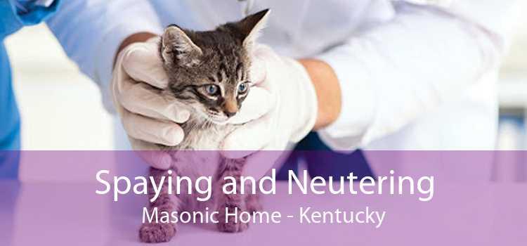 Spaying and Neutering Masonic Home - Kentucky